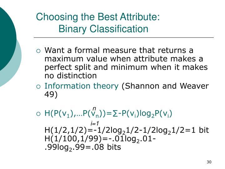 Choosing the Best Attribute: