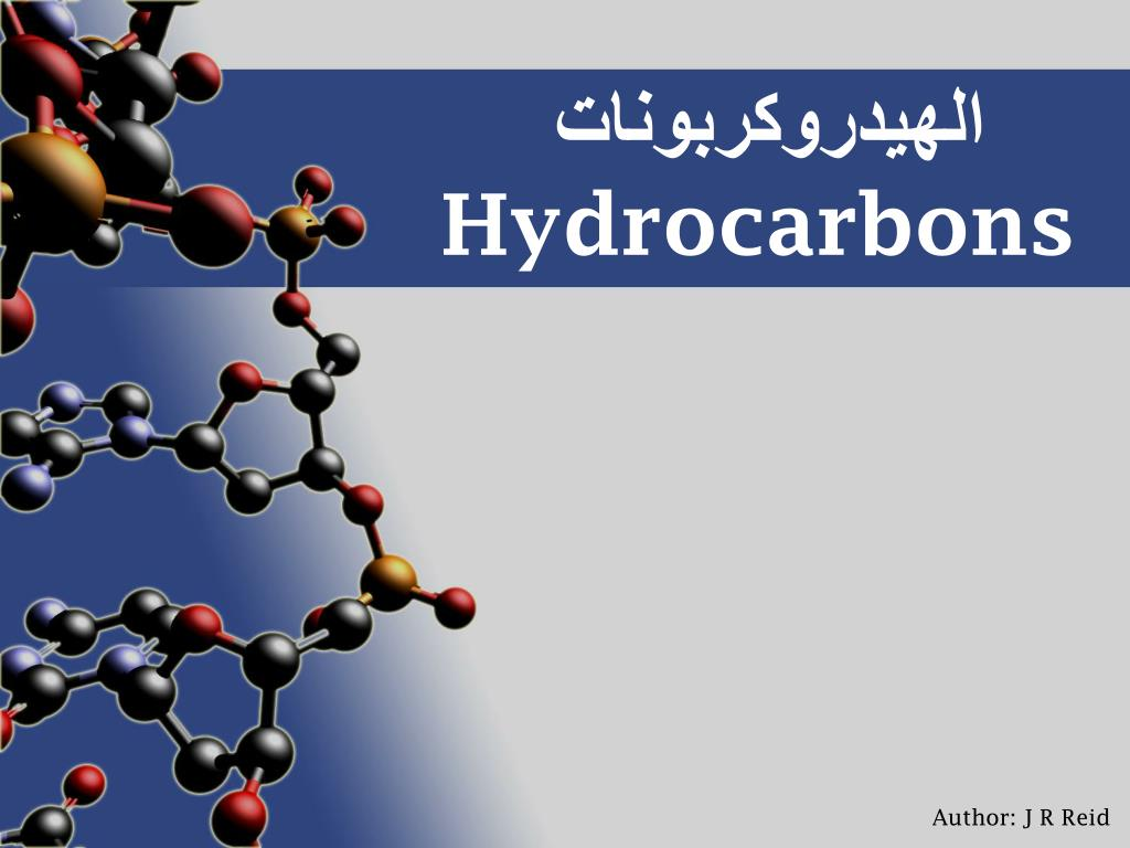 Ppt الهيدروكربونات Hydrocarbons Powerpoint Presentation Id 1402745