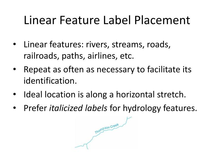 Linear Feature Label Placement