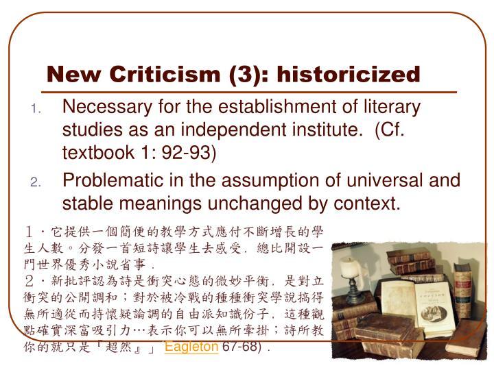 New Criticism (3): historicized