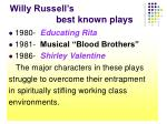 willy russell s best known plays