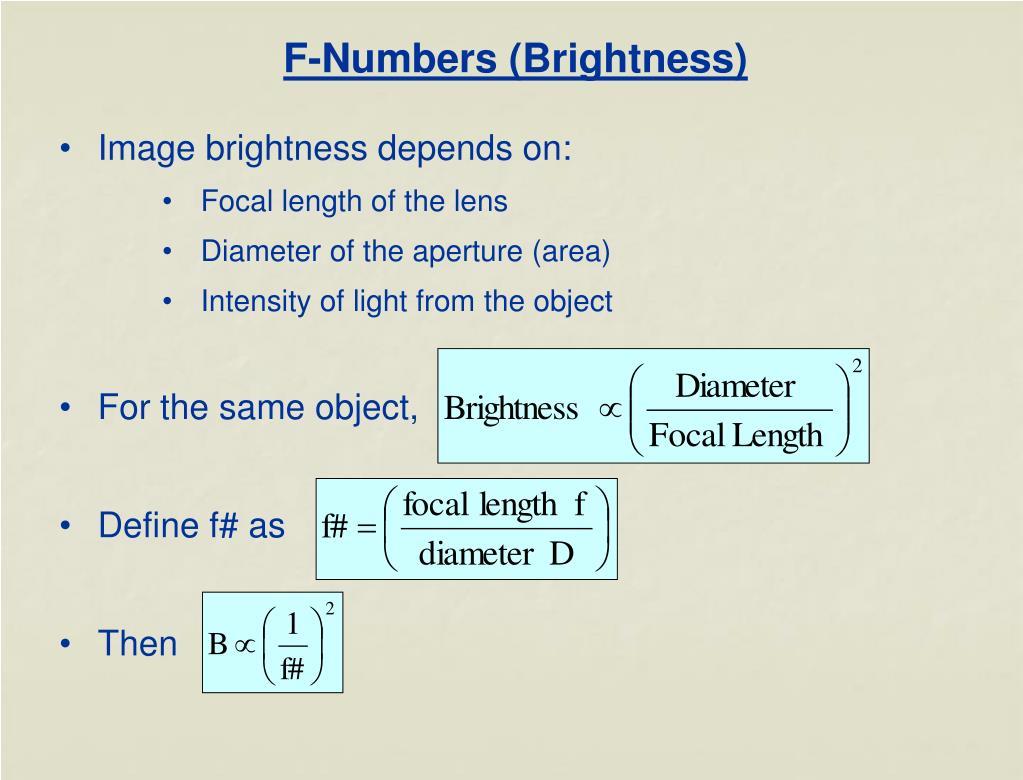 F-Numbers (Brightness)