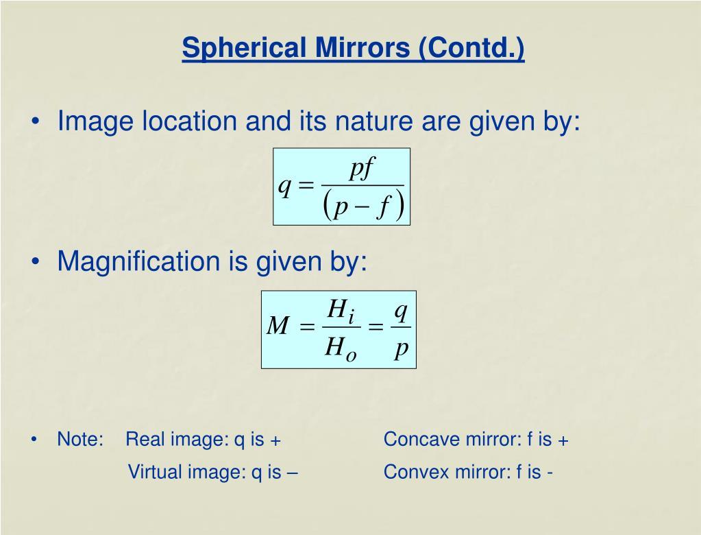 Spherical Mirrors (Contd.)