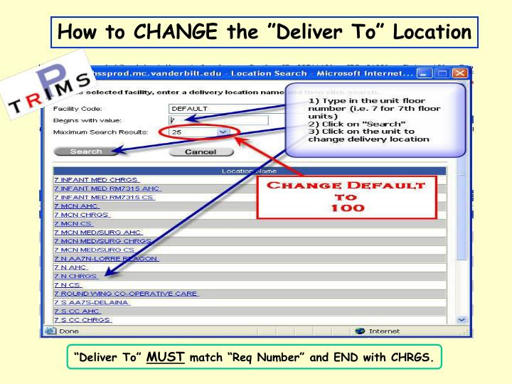 "How to CHANGE the ""Deliver To"" Location"