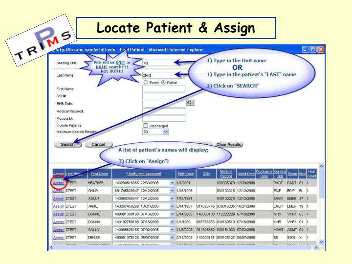Locate Patient & Assign