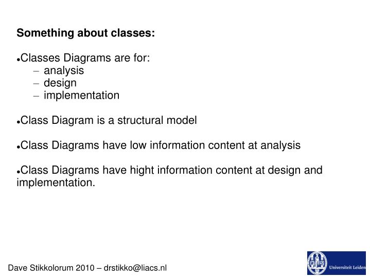 Ppt Something About Classes Classes Diagrams Are For Analysis