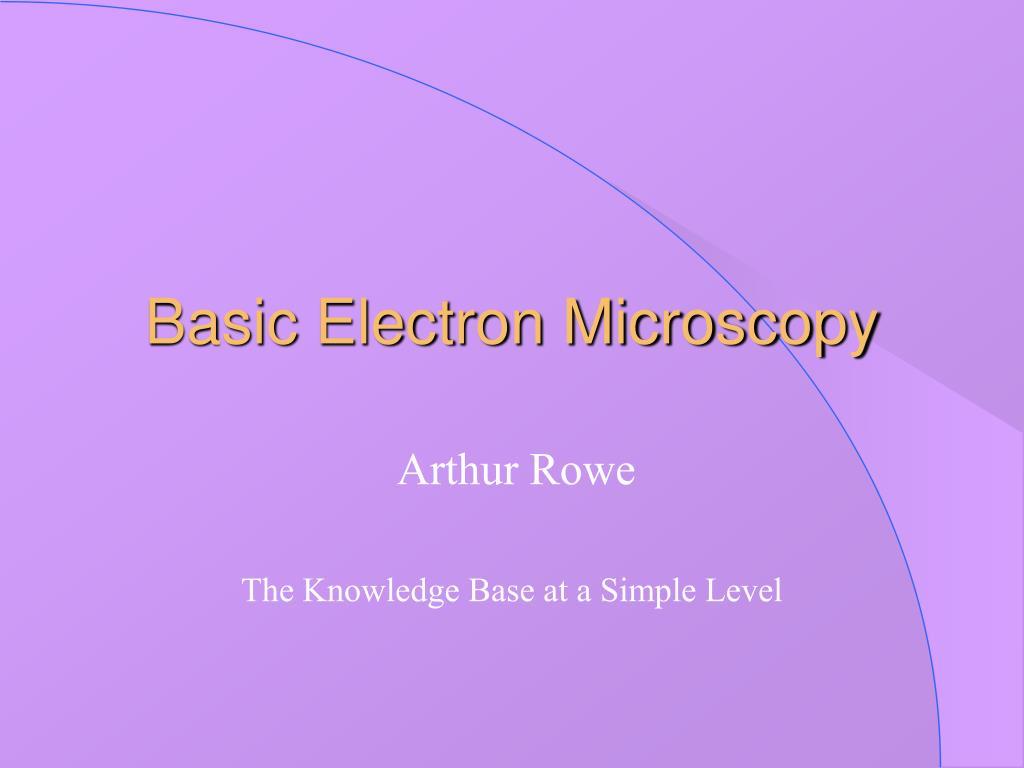 basic electron microscopy l.