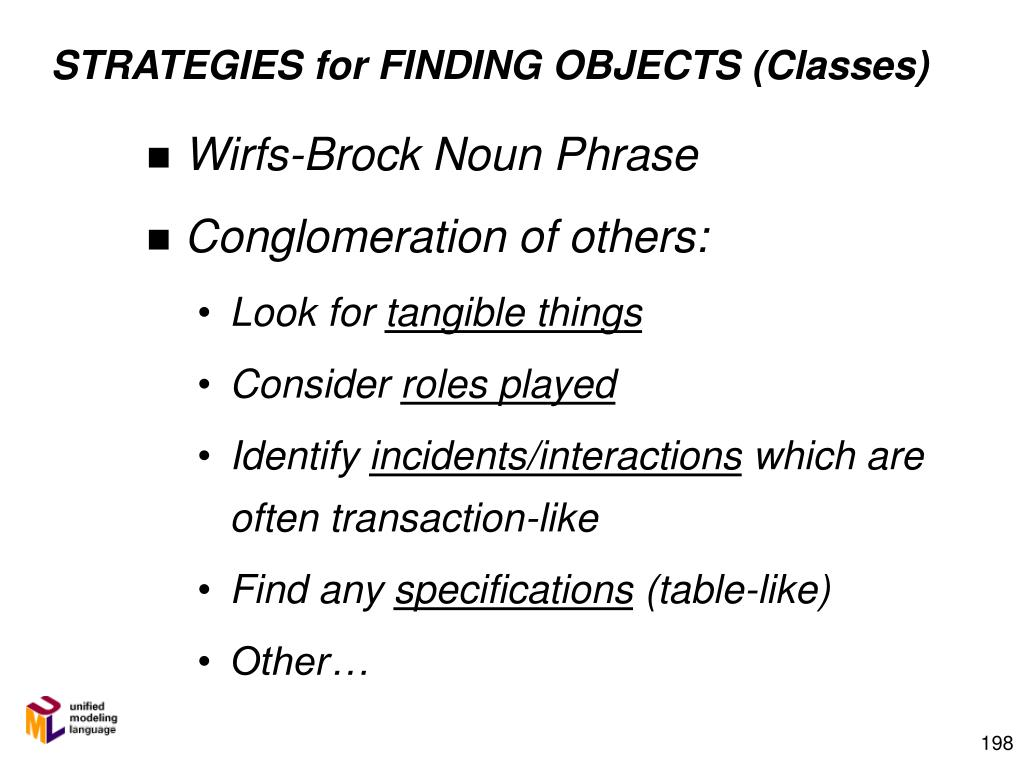 STRATEGIES for FINDING OBJECTS (Classes)