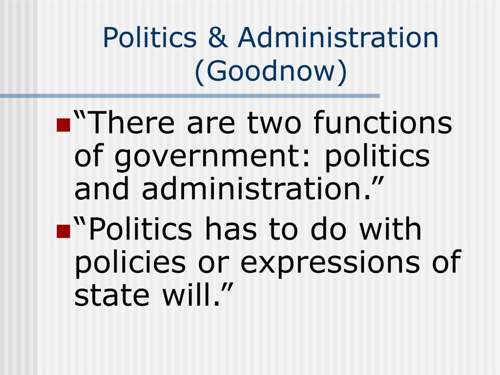 politics administration goodnow l.