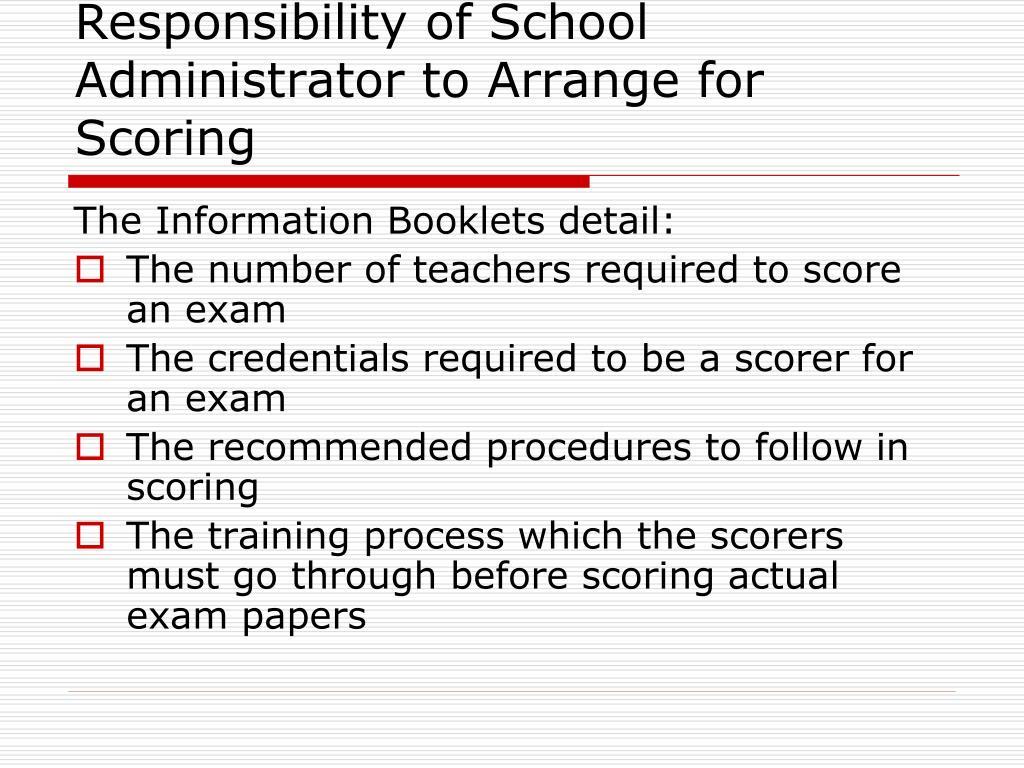 Responsibility of School Administrator to Arrange for Scoring