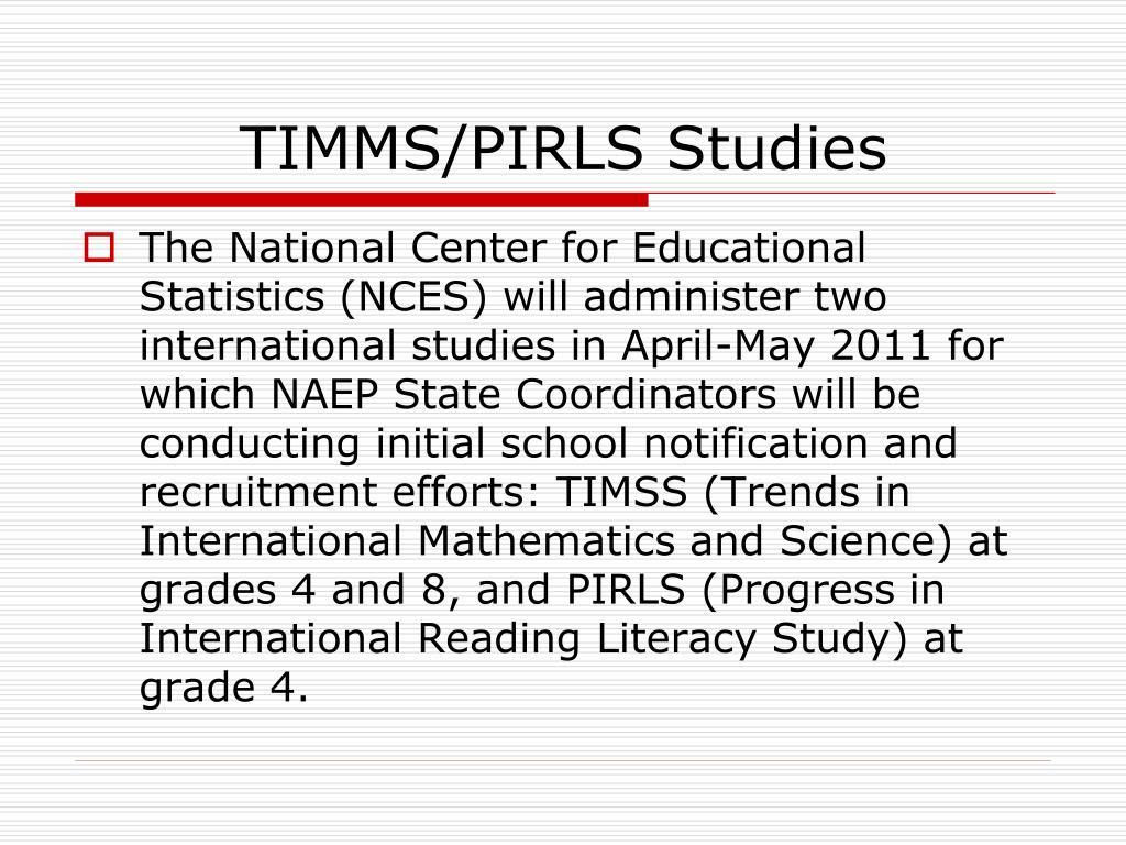 TIMMS/PIRLS Studies