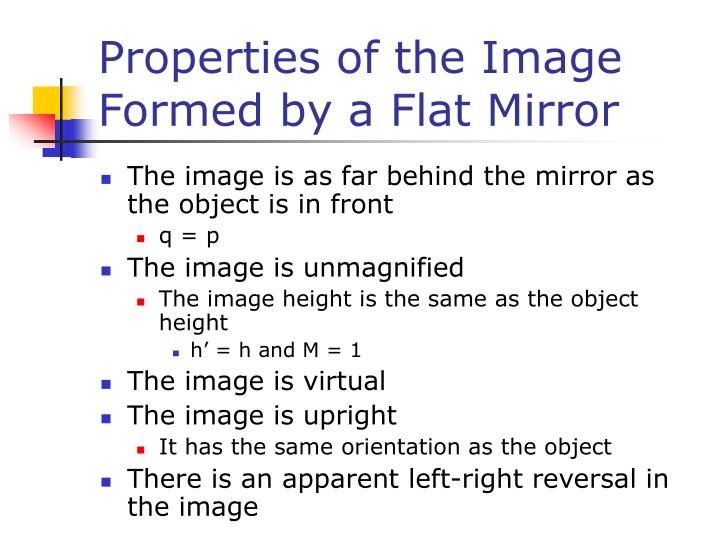 Properties of the Image Formed by a Flat Mirror