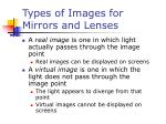 types of images for mirrors and lenses