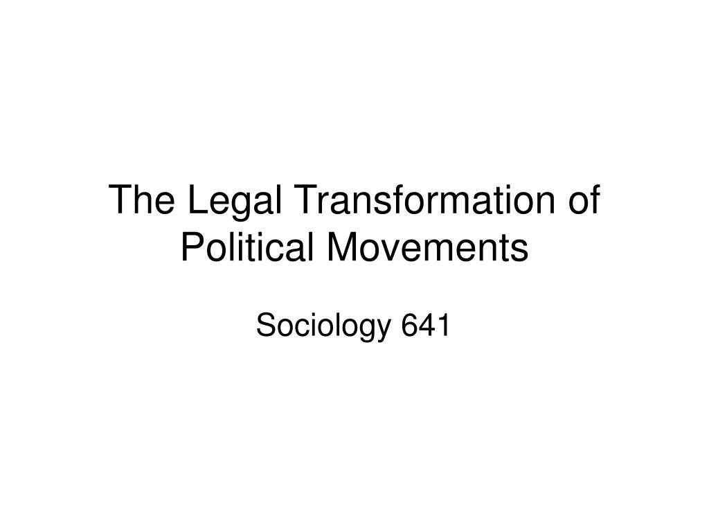 the legal transformation of political movements l.