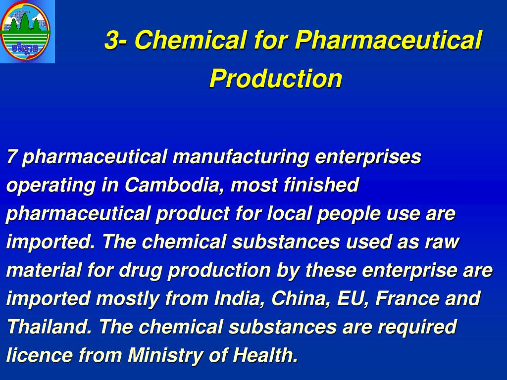 3- Chemical for Pharmaceutical Production