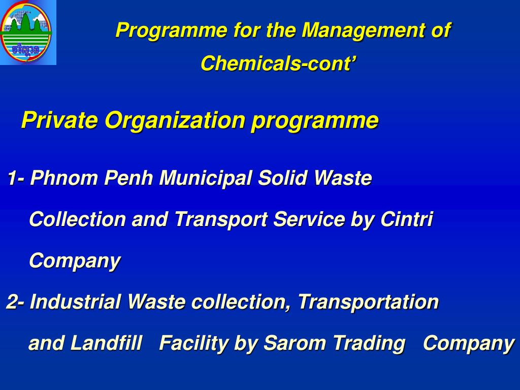 Programme for the Management of Chemicals-cont'