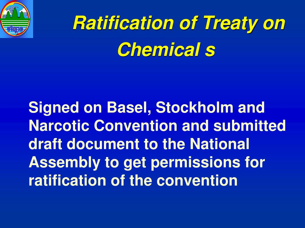Ratification of Treaty on Chemical s