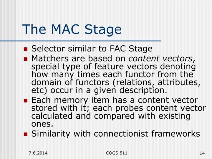 The MAC Stage