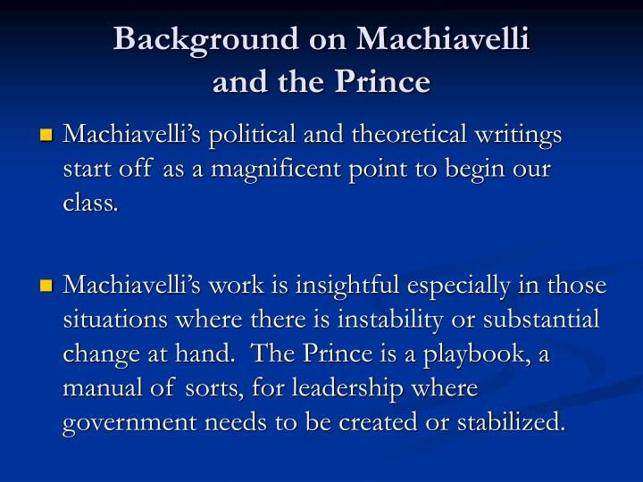 Background on machiavelli and the prince