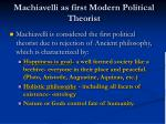 machiavelli as first modern political theorist