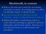 machiavelli in contrast
