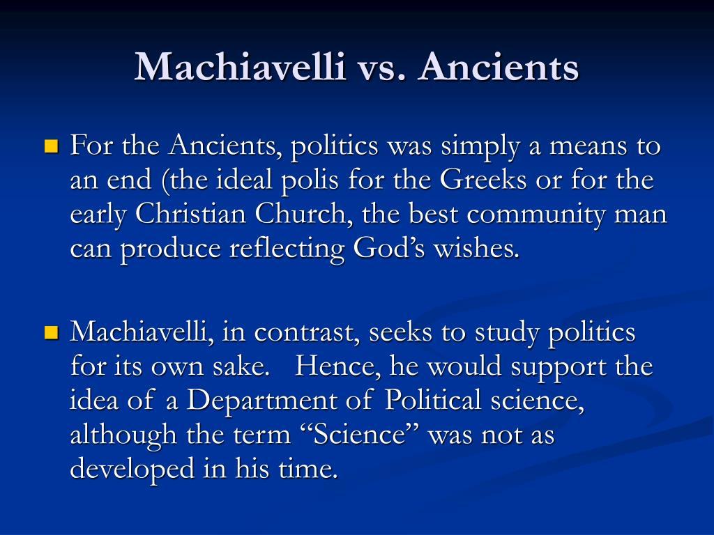 Machiavelli vs. Ancients