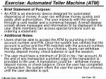 exercise automated teller machine atm