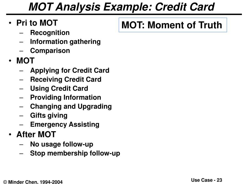 MOT Analysis Example: Credit Card