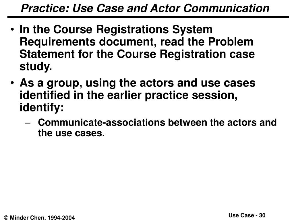 Practice: Use Case and Actor Communication