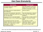 use case granularity