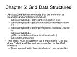 chapter 5 grid data structures
