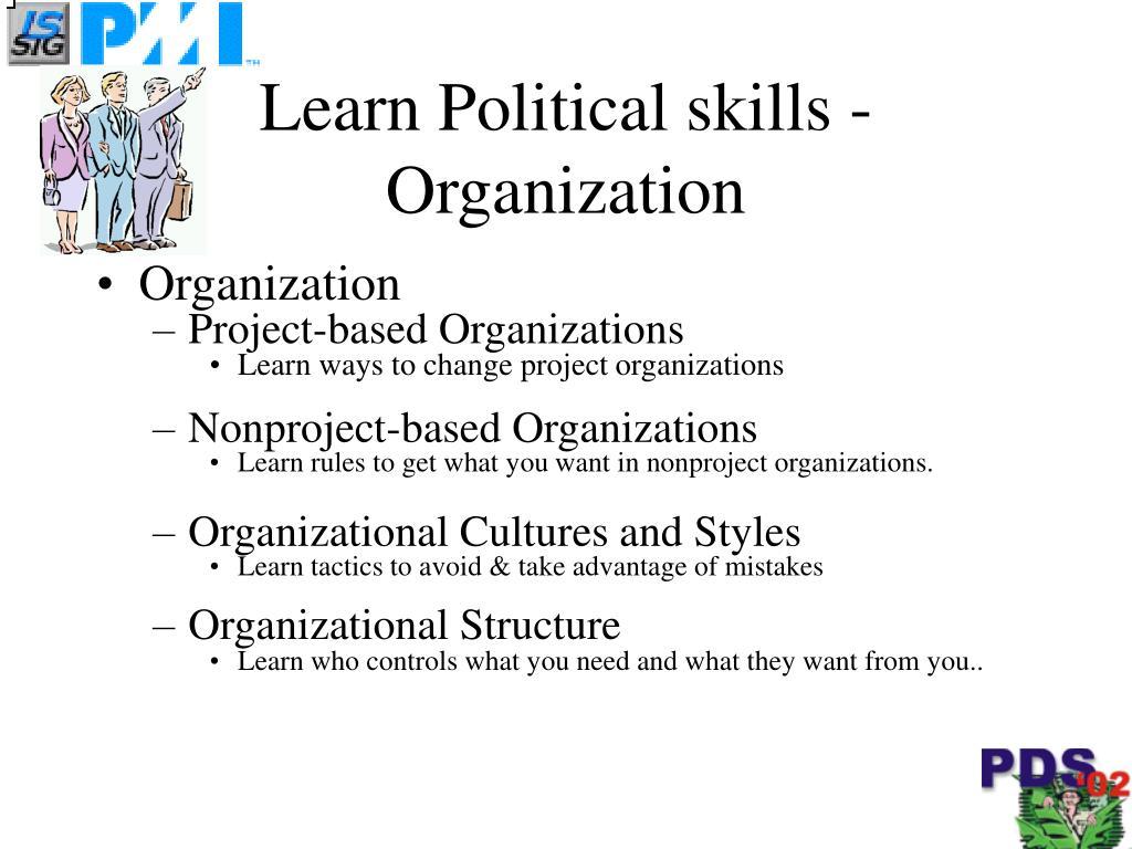 Learn Political skills - Organization