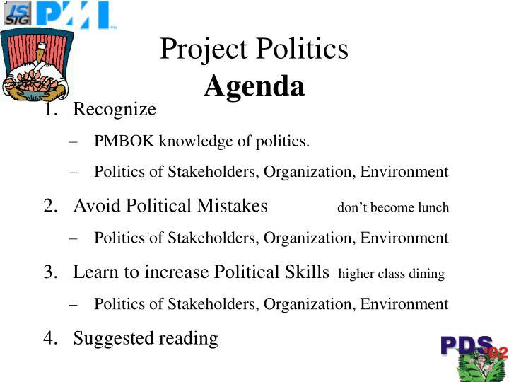 Project politics agenda