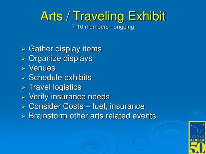 Arts / Traveling Exhibit