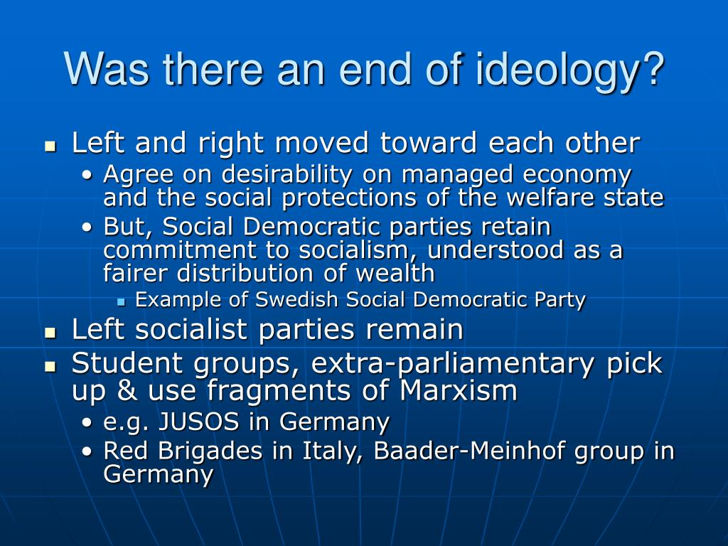 Was there an end of ideology?