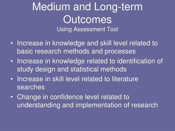 Medium and Long-term Outcomes