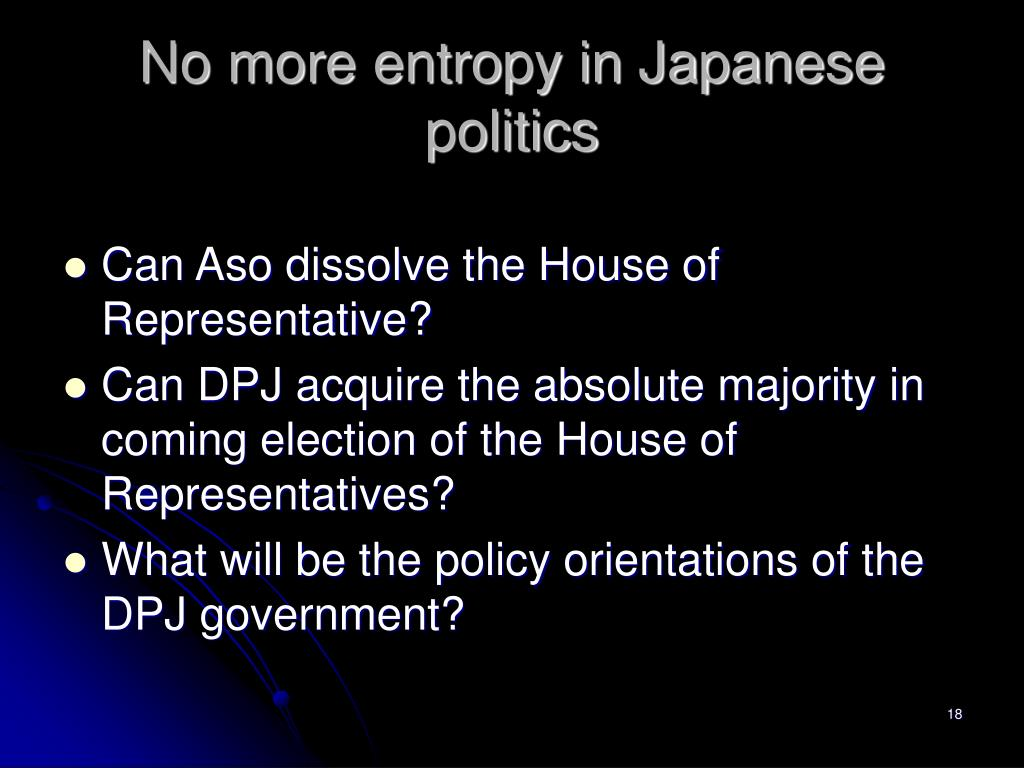 No more entropy in Japanese politics
