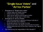 single issue voters and ad hoc parties