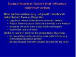 social historical factors that influence collective action