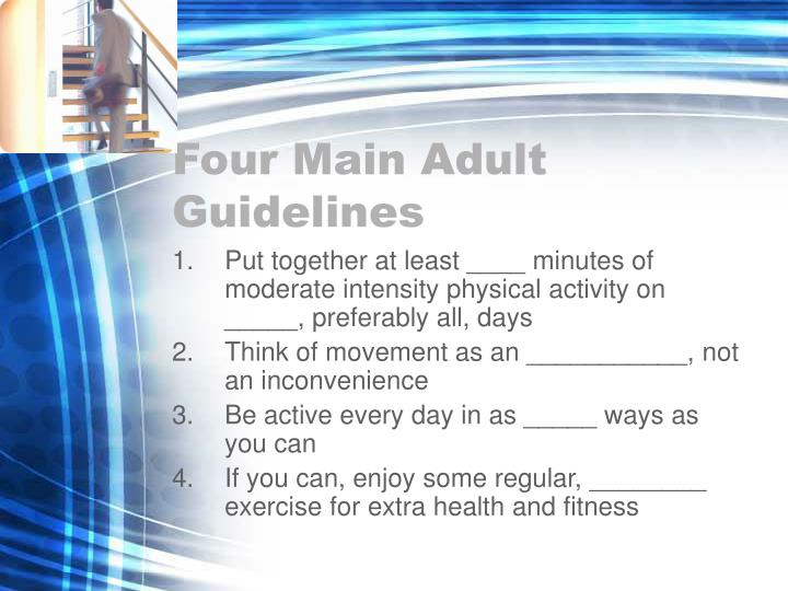 Four Main Adult Guidelines