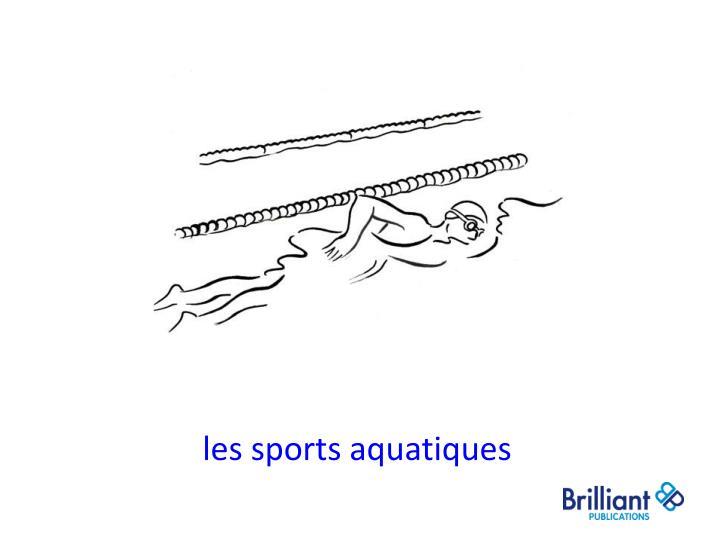 les sports aquatiques
