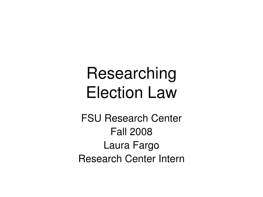 researching election law l.