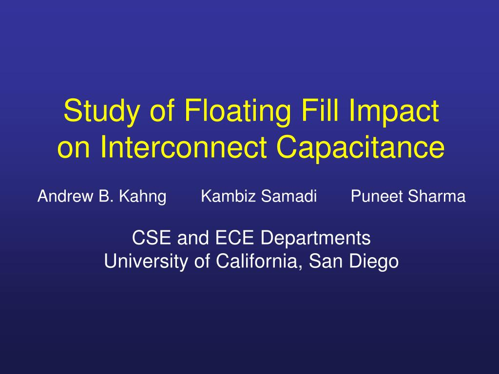 study of floating fill impact on interconnect capacitance l.
