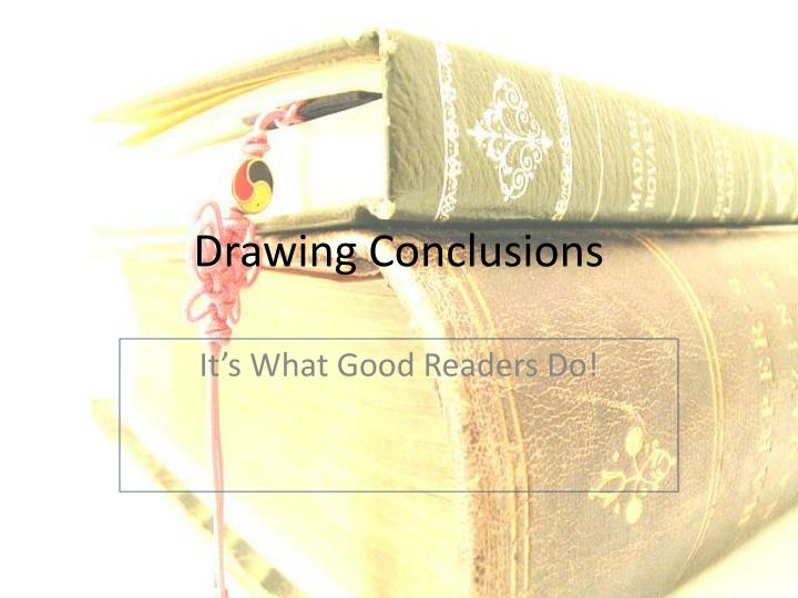 drawing conclusions n.