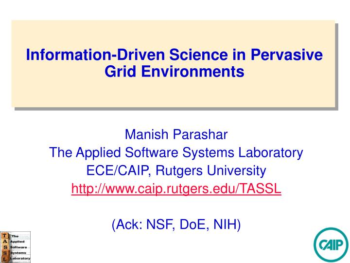 information driven science in pervasive grid environments n.