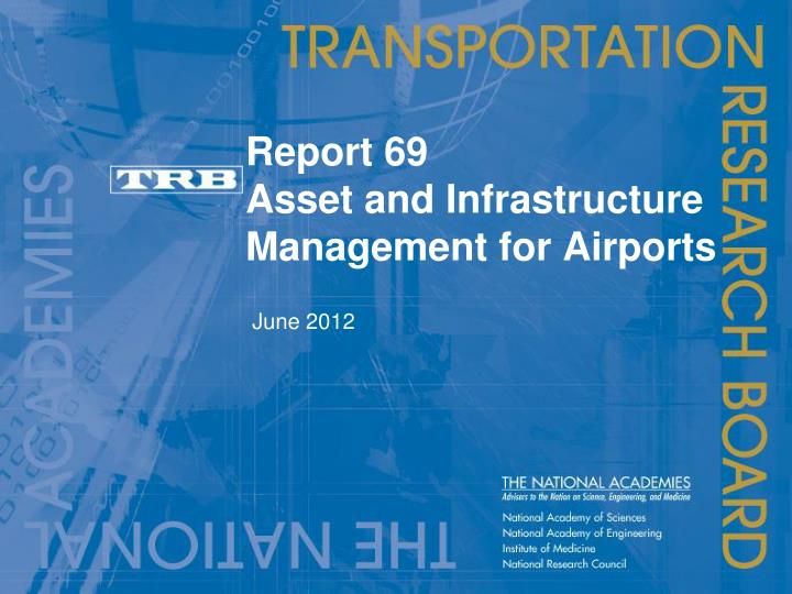 report 69 asset and infrastructure management for airports n.