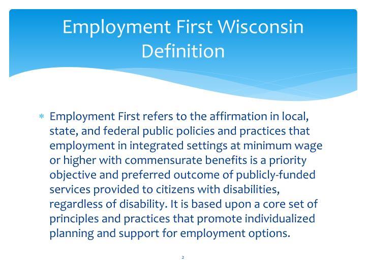 Employment first wisconsin definition