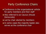 party conference chairs