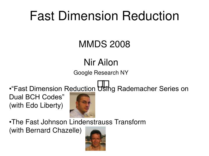 fast dimension reduction mmds 2008 n.