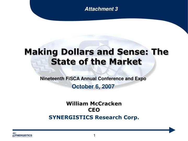 Making dollars and sense the state of the market